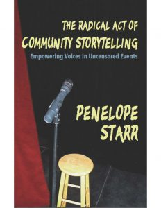 The radical act of community storytelling by Penelope Starr